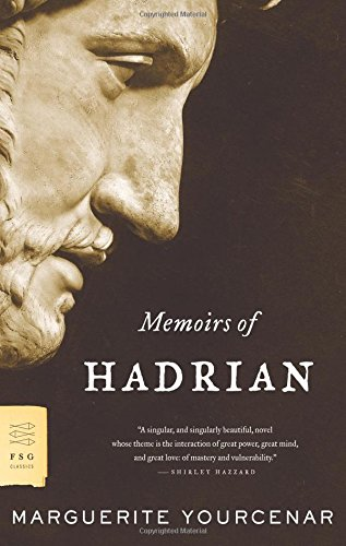 Memoirs of Hadrian by Marguerite Yourcenar, Best Books For Men