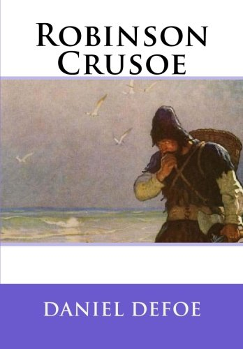 Robinson Crusoe by Daniel Defoe, Best Books For Men