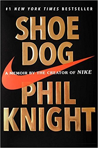 Shoe Dog by Phil Knight, Books Every Man Should Read, Biography, Nike