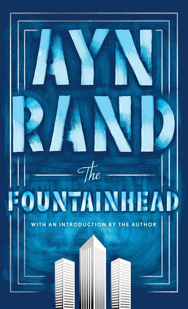 The Fountainhead by Ayn Rand, Best Books For Men
