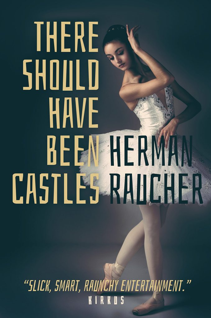 There Should Have Been Castles by Herman Raucher