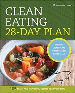 Clean Eating 28-Day Plan- by rockridge Press