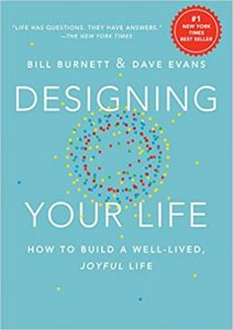Designing Your Life- How to Build a Well-Lived, Joyful Life Hardcover by Bill Burnett