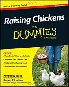 Raising Chickens for Dummies- 2nd Edition by Kimberly Willis